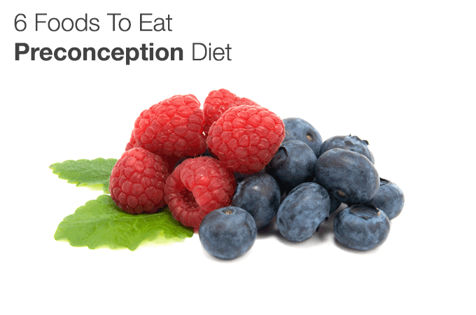 6-Foods-To-Eat---Preconception-Diet