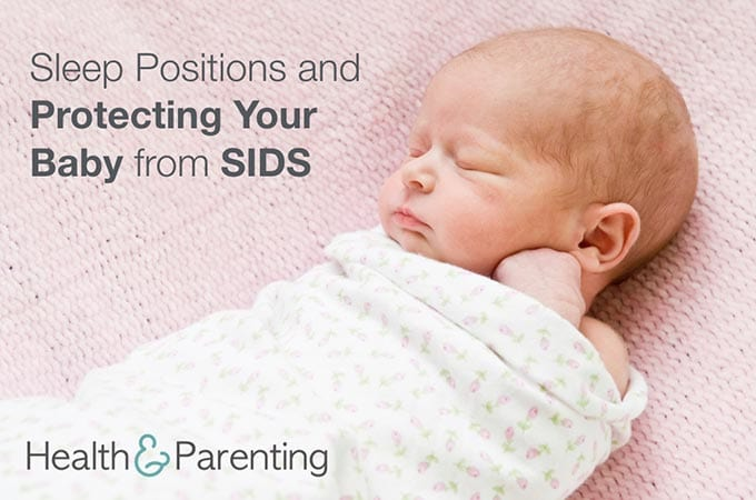 Sleep Positions and Protecting Your Baby from SIDS ...