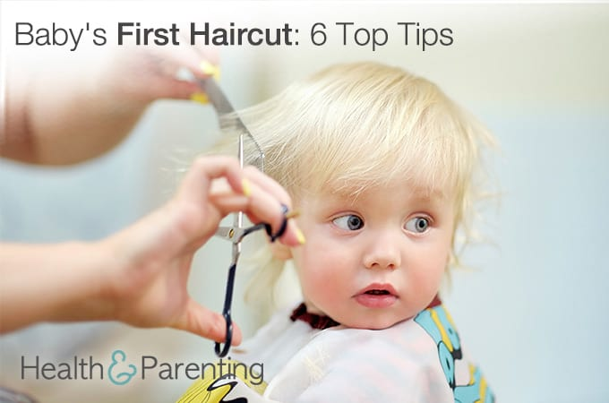 Babys First Haircut 6 Top Tips Health Parenting