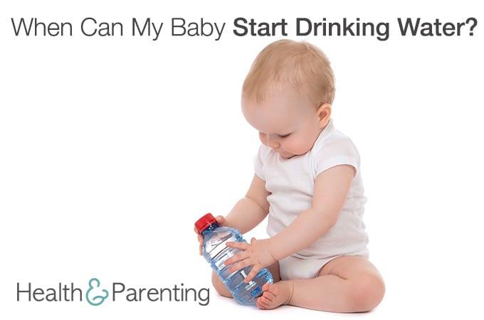 when should babies start drinking water